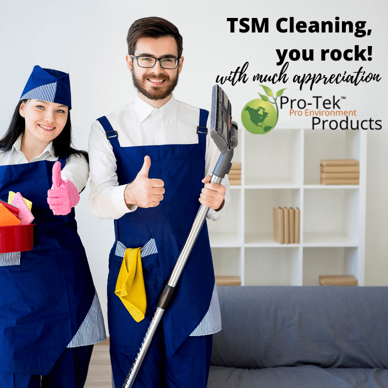 Pro-Tek thanks TSM Cleaning